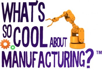Who knew manufacturing could be so cool?